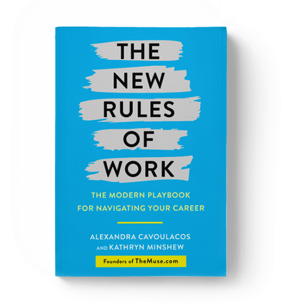 The New Rules of Work THE MODERN PLAYBOOK TO NAVIGATING YOUR CAREER